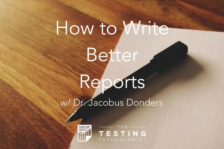 How to Write Better Reports