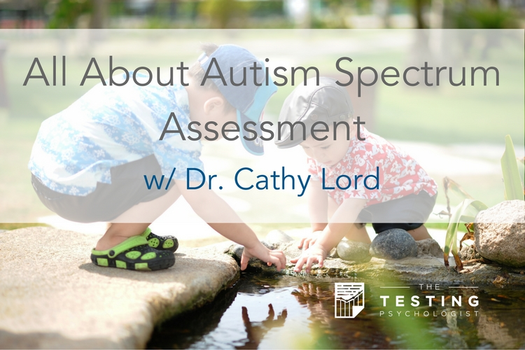 All about autism spectrum assessment
