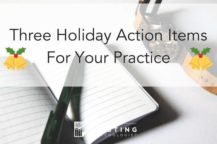 Three Holiday Action Items