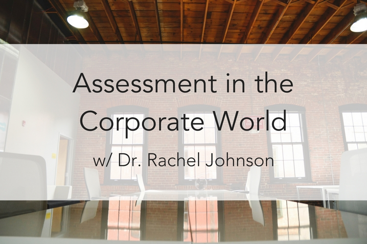 Assessment in the Corporate World