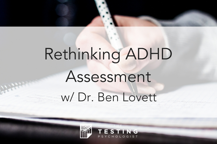 Rethinking ADHD Assessment