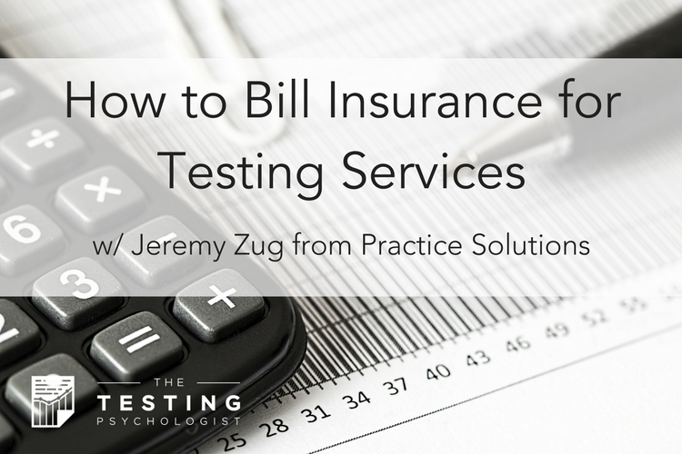 How to Bill Insurance for Testing Services