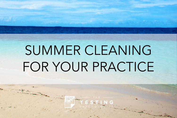 Summer Cleaning for Your Practice