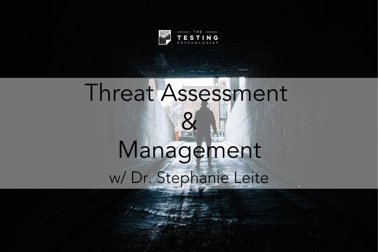 Threat Assessment & Management